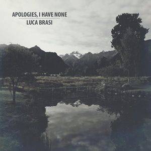 Apologies, I Have None / Luca Brasi - Split