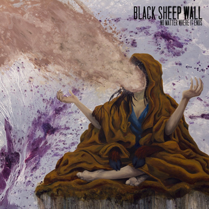 Black Sheep Wall - No Matter Where It Ends