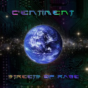 Centiment - Streets of Rage
