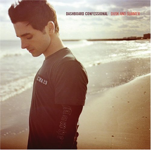 Dashboard Confessional - Dusk and Summer