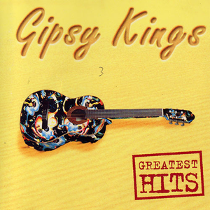 Gipsy Kings - ¡Volaré!: The Very Best of the Gipsy Kings