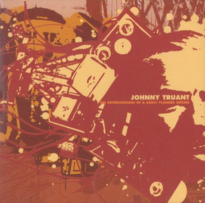 Johnny Truant - The Repercussions of a Badly Planned Suicide