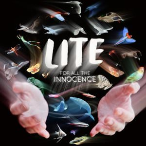 LITE - For All the Innocence