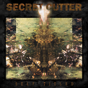 "Secret Cutter - ""Self Titled"""