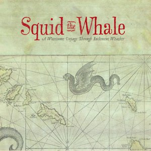 Squid The Whale - A Worrisome Voyage Through Inclement Weather