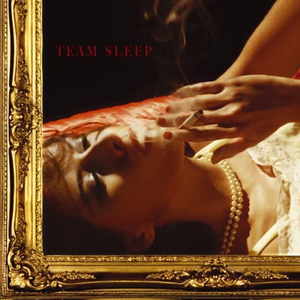 Team Sleep - Team Sleep