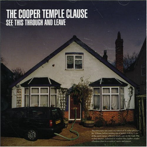 The Cooper Temple Clause - See This Through and Leave