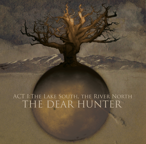 The Dear Hunter - Act I - The Lake South, The River North