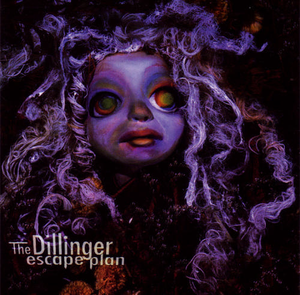 The Dillinger Escape Plan - The Dillinger Escape Plan