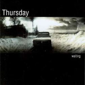Thursday - Waiting