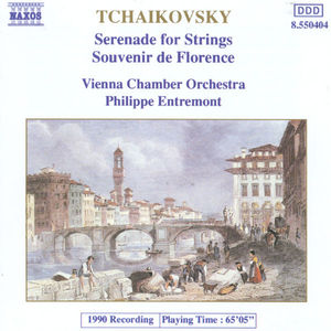 Pyotr Ilyich Tchaikovsky; Vienna Chamber Orchestra, Philippe Entremont - Serenade for Strings / Souvenir de Florence