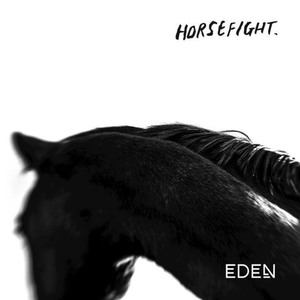 Horsefight - Eden